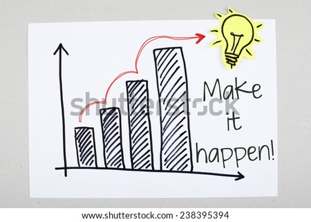 Make it happen / Motivational Business Phrase - stock photo
