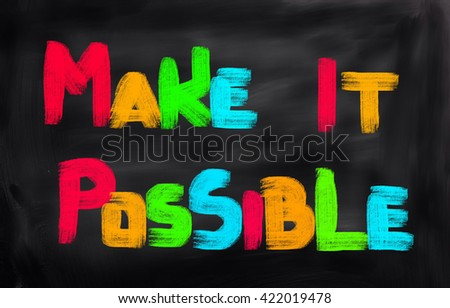 Make It Possible Concept