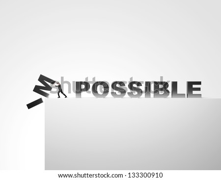 Make it possible. Motivational concept. - stock photo