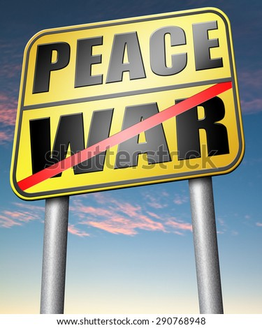 make love not war fight for peace stop conflict and say no to terrorism   - stock photo