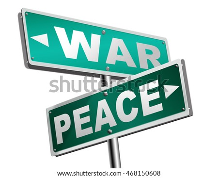 make love not war fight for peace stop conflict and say no to terrorism pacifism road sign 3D illustration