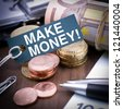 Make money! - stock photo