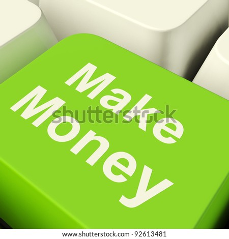 Make Money Computer Key In Green Showing Startup Businesses And Wealth