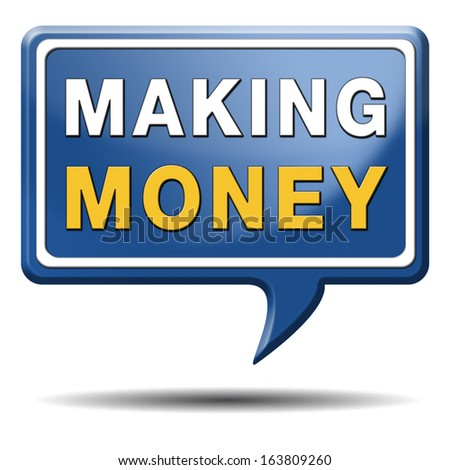 make money or earning cash making a business profit growth