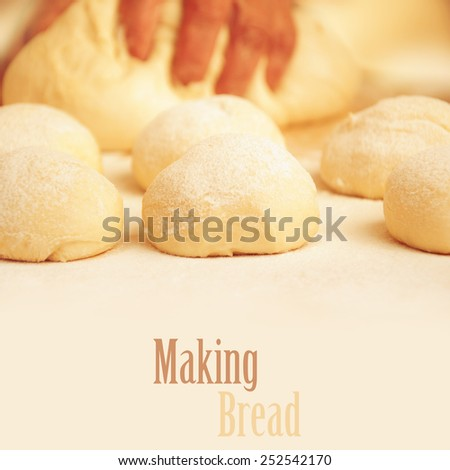 Making Bread. - stock photo