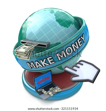 Making money online - withdrawing dollars online. Make money words on the globe - stock photo