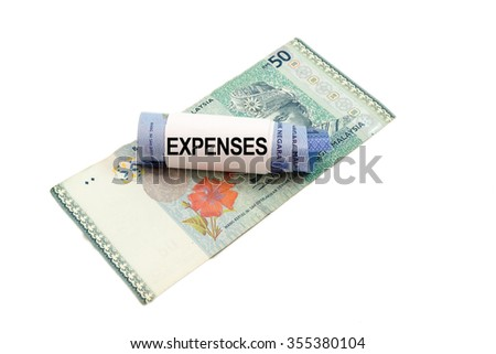 Malaysia banknote with word EXPENSES isolated on white background