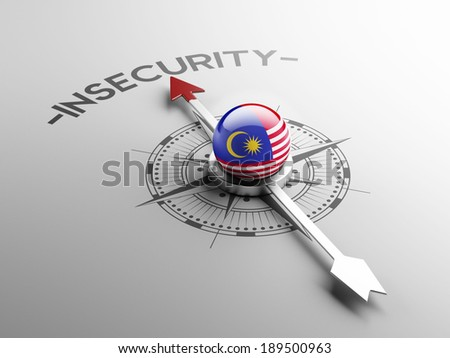 Malaysia High Resolution Insecurity Concept