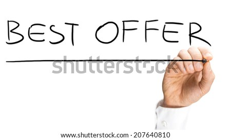 Male hand writing Best offer on virtual screen. Concept of business and consumerism. - stock photo