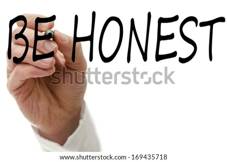 Male hand writing word Be Honest on virtual screen. - stock photo