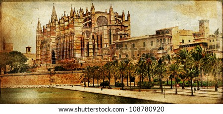 Mallorca cathedral - vintage picture - stock photo