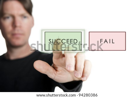 "man choosing to press the ""succeed""button instead of the ""fail"" button"