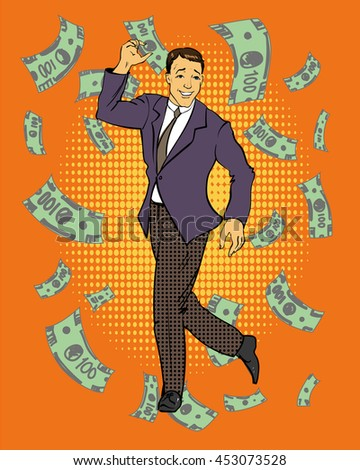 Man dancing with money flying around. Illustration in retro comic pop art style. Business and financial success concept.