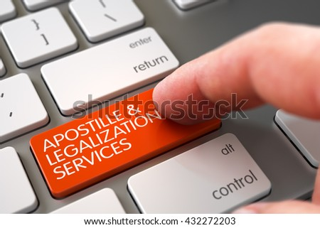 Man Finger Pushing Apostille and Legalization Services Orange Keypad on Modern Laptop Keyboard. Apostille and Legalization Services Concept. 3D Illustration.