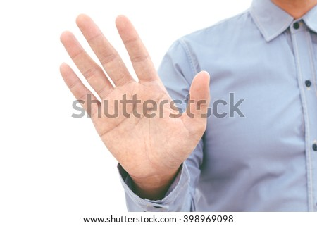 Man give stop hand sign gesture isolated on white background - stock photo