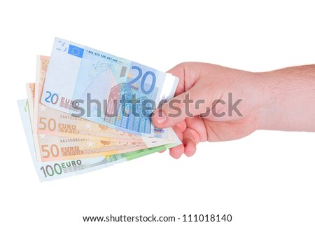Man hand with money, euros banknotes, isolated on white background