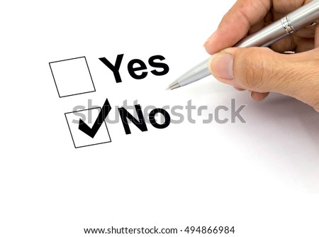 Man hand with pen over document, select No.
