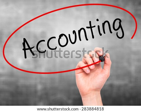 Man Hand writing Accounting with marker on transparent wipe board. Isolated on grey. Business, internet, technology concept. Stock Photo - stock photo