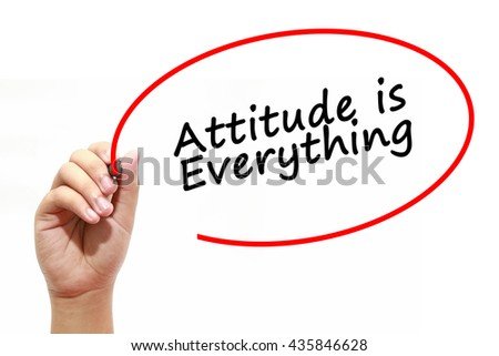 Man Hand writing Attitude is Everything with marker on transparent wipe board. Isolated on white. Business, internet, technology concept. - stock photo