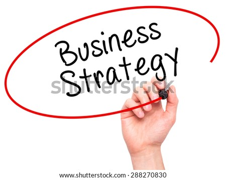 Man Hand writing Business Strategy with black marker on visual screen. Isolated on white. Business, technology, internet concept. Stock Image - stock photo