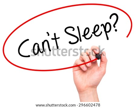 Man Hand writing Cant Sleep? with black marker on visual screen. Isolated on white. Business, technology, internet concept. Stock Photo - stock photo