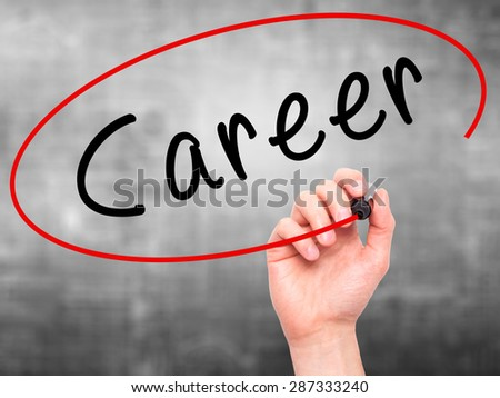 Man Hand writing Career with marker on transparent wipe board. Isolated on grey. Business, internet, technology concept. Stock Photo