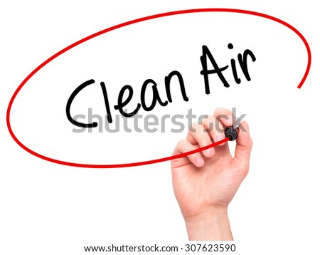 Man Hand writing Clean Air with black marker on visual screen. Isolated on white. Business, technology, internet concept. Stock Photo - stock photo