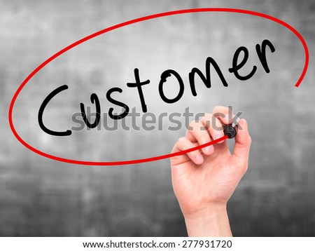 Man Hand writing Customer with marker on transparent wipe board. Isolated on grey. Business, internet, technology concept. Stock Photo - stock photo