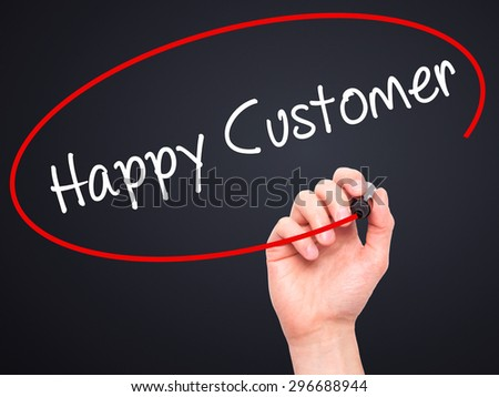 Man Hand writing Happy Customer with black marker on visual screen. Isolated on black. Business, technology, internet concept. Stock Photo - stock photo