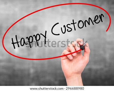Man Hand writing Happy Customer with black marker on visual screen. Isolated on grey. Business, technology, internet concept. Stock Photo - stock photo