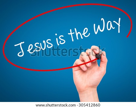 Man Hand writing Jesus is the Way with black marker on visual screen. Isolated on blue. Business, technology, internet concept. Stock Photo - stock photo