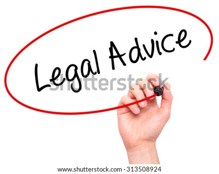 Man Hand writing Legal Advice with black marker on visual screen. Isolated on white. Business, technology, internet concept. Stock Photo - stock photo
