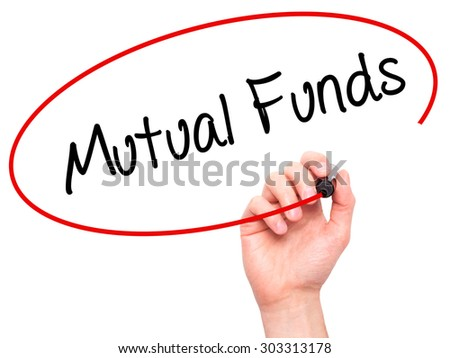 Man Hand writing Mutual Funds  with black marker on visual screen. Isolated on white. Business, technology, internet concept. Stock Photo - stock photo