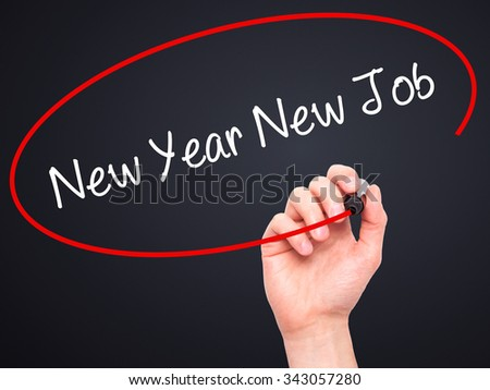Man Hand writing New Year New Job with black marker on visual screen. Isolated on black. Business, technology, internet concept. Stock Photo - stock photo
