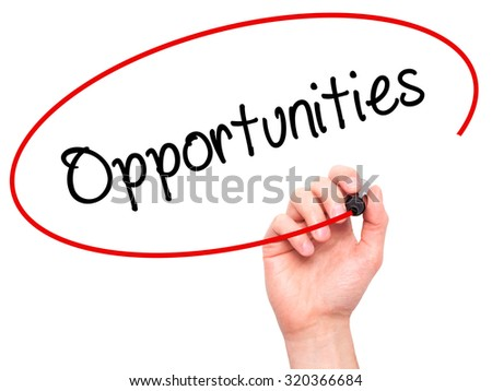 Man Hand writing Opportunities  with black marker on visual screen. Isolated on white. Business, technology, internet concept. - stock photo