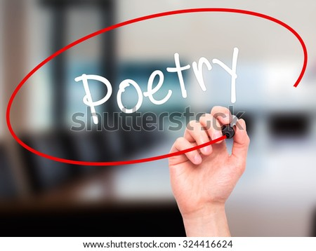 Man Hand writing Poetry  with black marker on visual screen. Isolated on office. Business, technology, internet concept. Stock Photo - stock photo