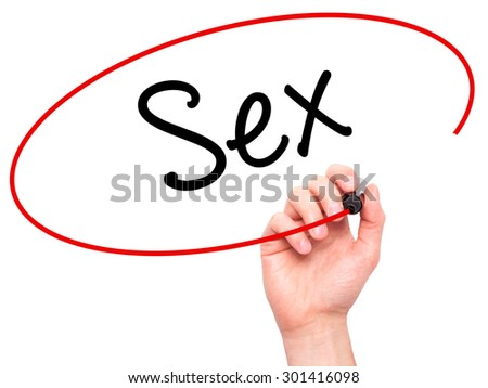 Man Hand writing Sex with black marker on visual screen. Isolated on white. Business, technology, internet concept. Stock Photo