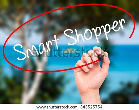 Man Hand writing Smart Shopper with black marker on visual screen. Isolated on nature. Business, technology, internet concept. Stock Photo - stock photo