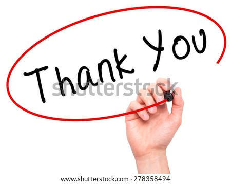 Man Hand writing Thank You with marker on transparent wipe board. Isolated on white. Business, internet, technology concept.  Stock Photo - stock photo