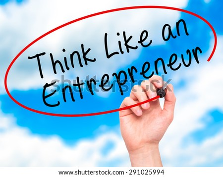 Man Hand writing Think Like an Entrepreneur with black marker on visual screen. Isolated on sky. Business, technology, internet concept. Stock Image - stock photo