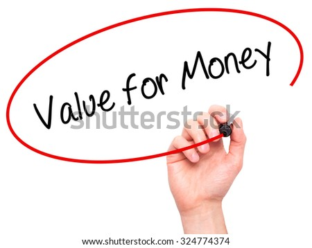 Man Hand writing Value for Money with black marker on visual screen. Isolated on white. Business, technology, internet concept. Stock Photo - stock photo