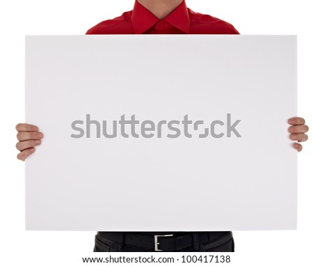 man in shirt holding a blank sign on white background with clipping path