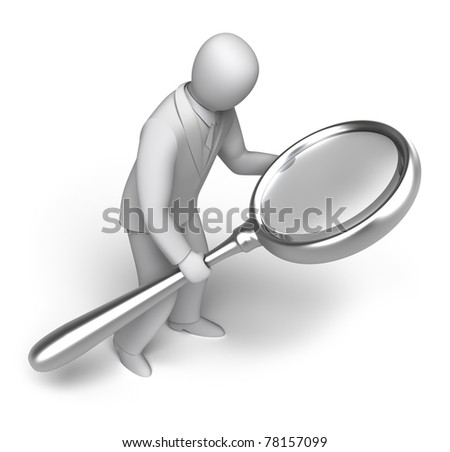 man looking through a magnifying. 3D man concept