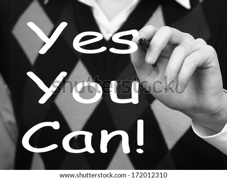 Man's Hand writing Yes You Can!  - stock photo