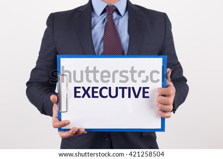 Man showing paper with EXECUTIVE text - stock photo