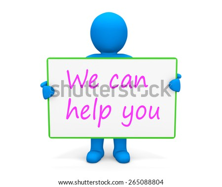 man write we can help you - stock photo