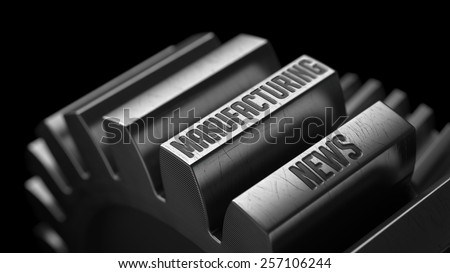Manufacturing News on the Metal Gears on Black Background.  - stock photo