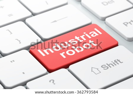 Manufacuring concept: Industrial Robot on computer keyboard background - stock photo