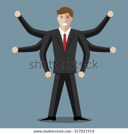 Many-armed businessman or manager with six hands. Multitasking, success, versatility, competence, efficiency, management, business concept
