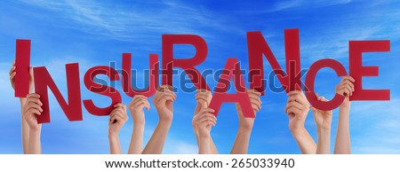 Many Caucasian People And Hands Holding Red Letters Or Characters Building The English Word Insurance On Blue Sky - stock photo